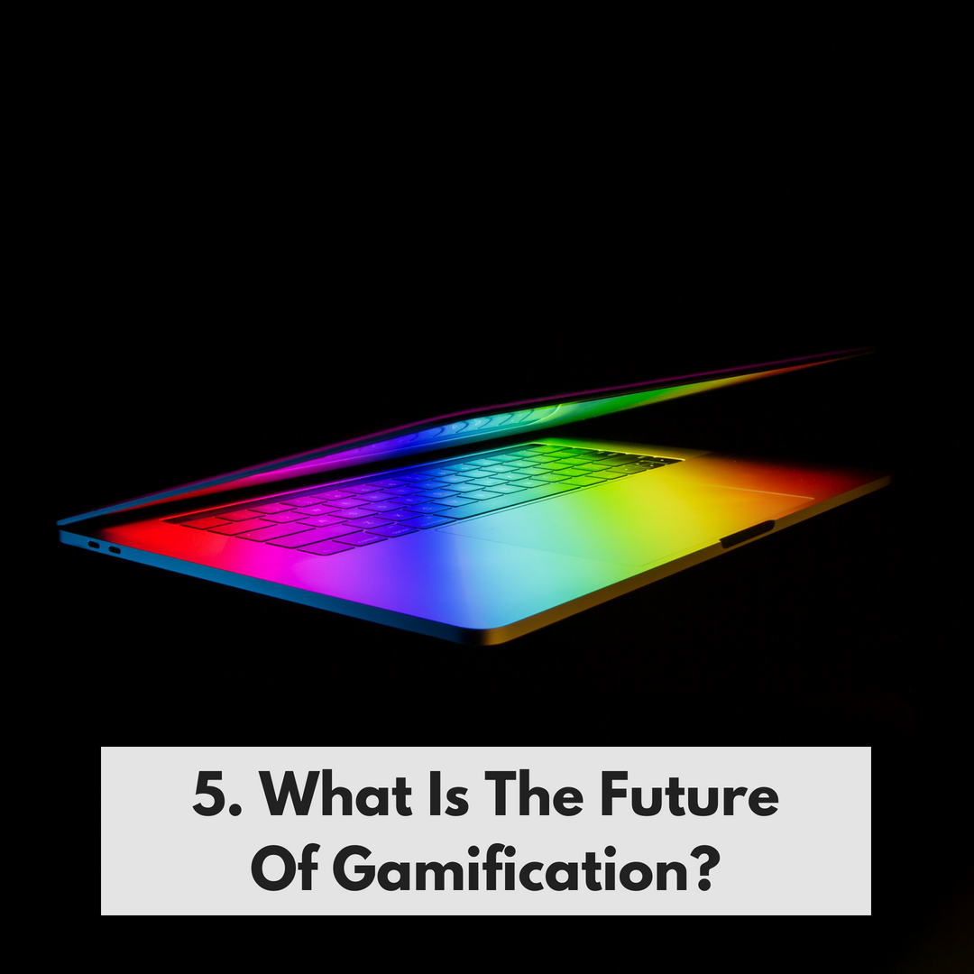 What is The Future of Gamification?