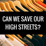 Can We Save Our High Streets?