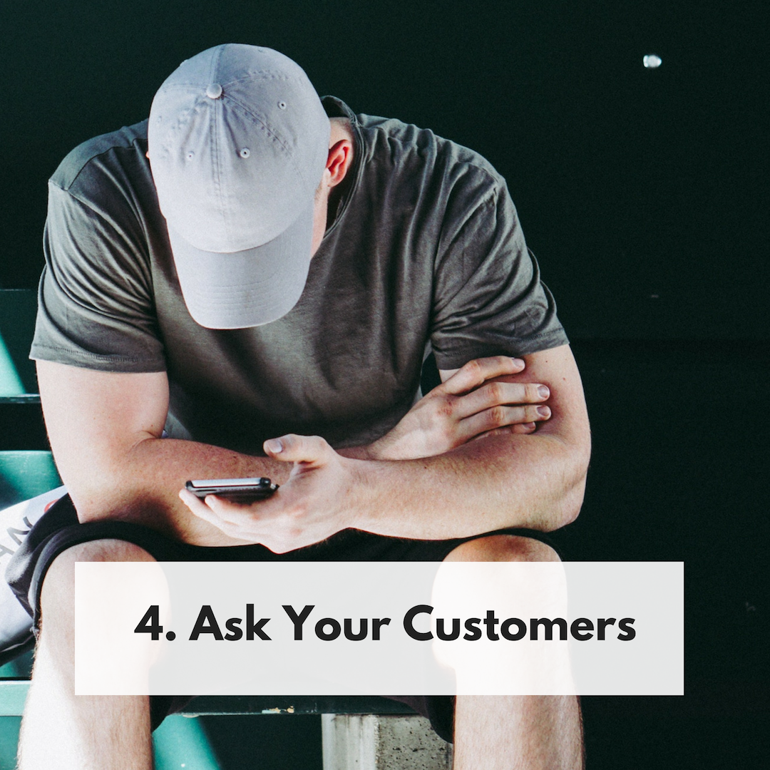 Ask Your Customers