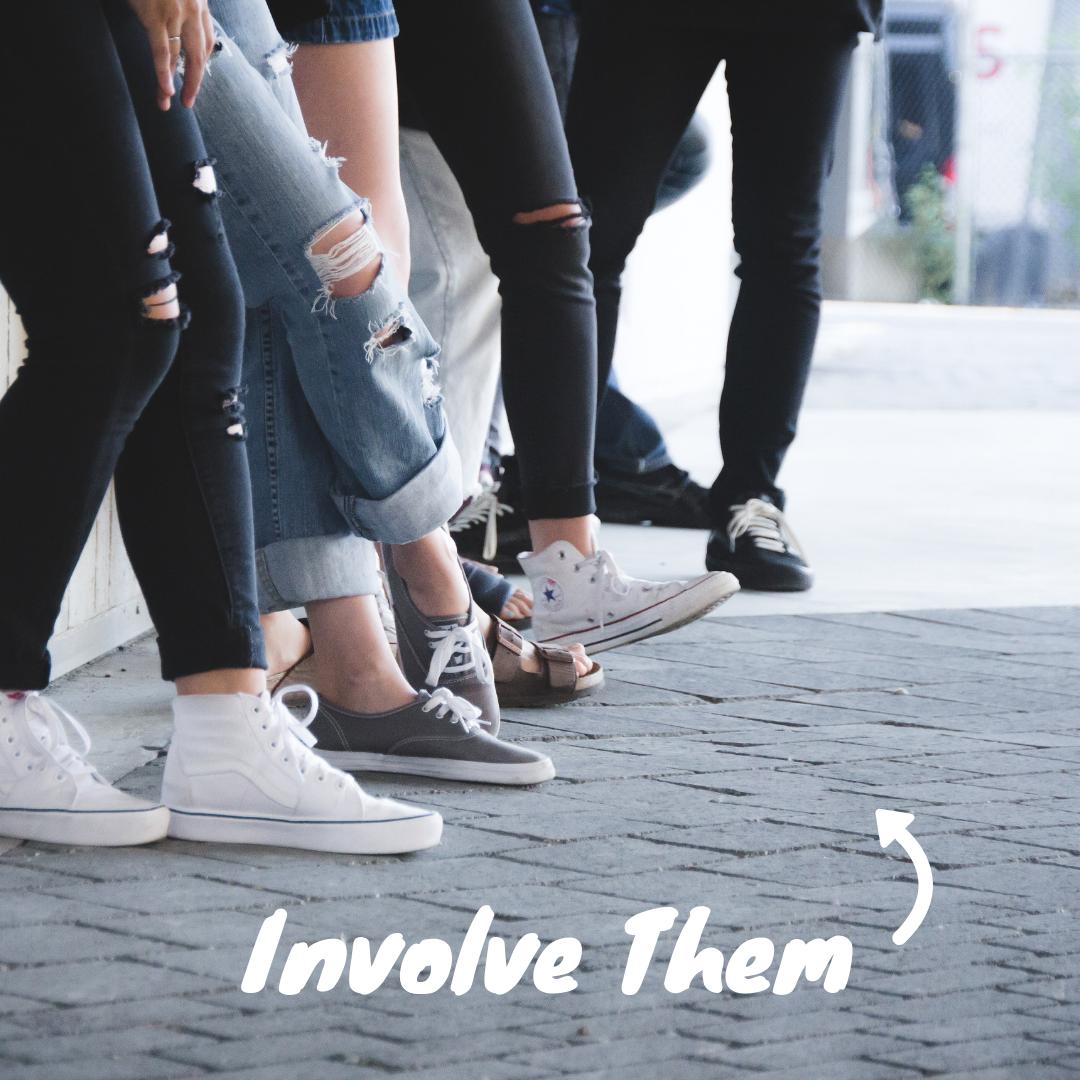Involve Them